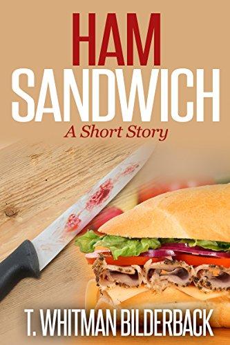 Ham Sandwich: A Short Story (English Edition)