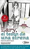 Lary, el tesón de una sirena (Testimonio)...
