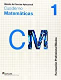 CIENCIAS APLICADAS I CUADERNO MATEMATICAS 1 FORMACION PROFESIONAL BASICA