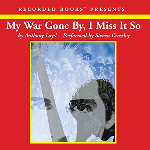 My War Gone By, I Miss It So audiobook cover art