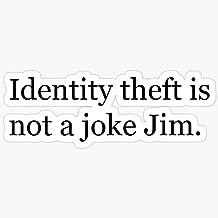 Deangelo Identity Theft is NOT a Joke Jim! Stickers (3 Pcs/Pack)