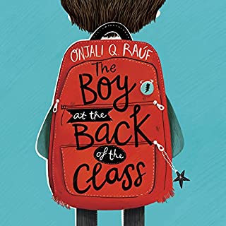 The Boy at the Back of the Class                   By:                                                                                                                                 Onjali Q. Rauf                               Narrated by:                                                                                                                                 Imogen Wilde                      Length: 5 hrs and 4 mins     37 ratings     Overall 4.8
