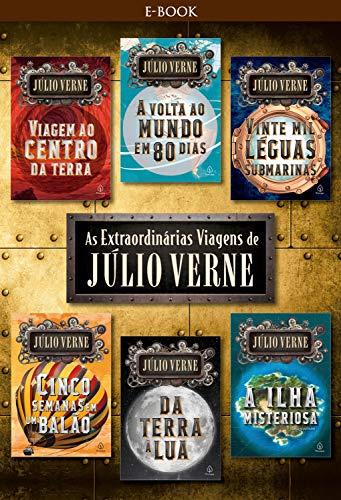 As extraordinárias viagens de Júlio Verne (Clássicos da literatura mundial)