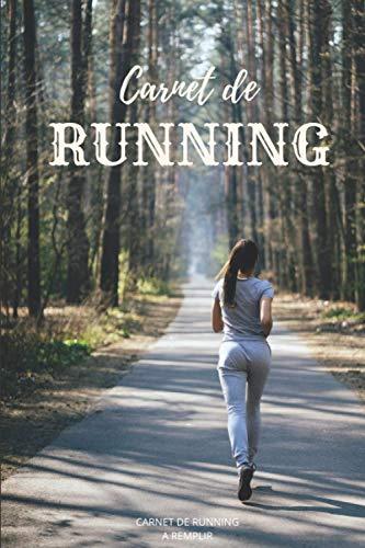 Carnet de running: Carnet de course à pied à remplir - Notez vos performances et suivez votre progression- 100 fiches à remplir - Format pratique 15,2 x 22,8 cm (6 x 9 po)