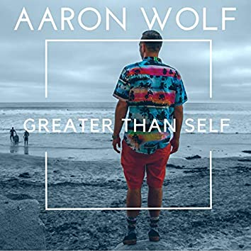 Greater Than Self