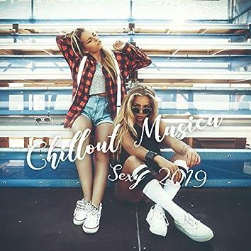 Chillout Musica Sexy 2019