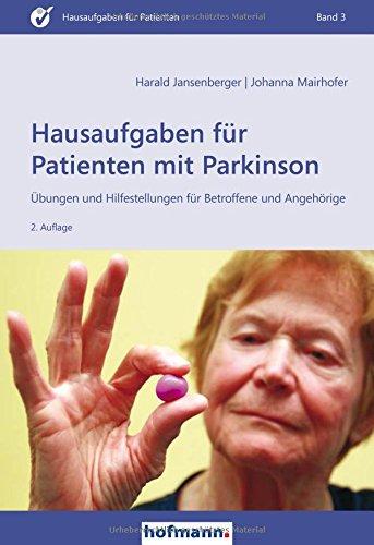 Hausaufgaben für Patienten mit Parkinson: Übungen und Hilfestellungen für Betroffene und Angehörige