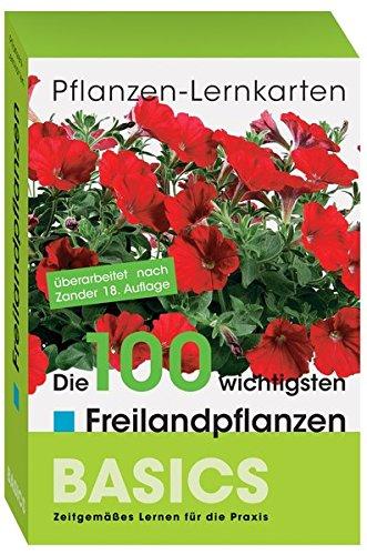 Pflanzen-Lernkarten: Die 100 wichtigsten Freilandpflanzen: 100 Lernkarten mit Lernkartenbox