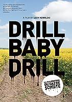 Drill Baby Drill [DVD]