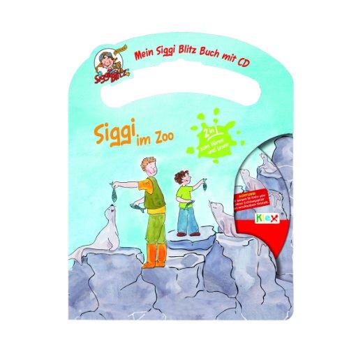 Mein Siggi Blitz Buch mit CD - Siggi im Zoo Hörspiel und Kinderbuch zum Hören und Lesen