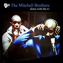 Alone With the TV by Mitchell Brothers