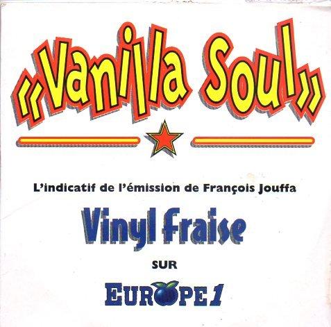 Vanilla Soul (Indicatif De Vinyl Fraise...