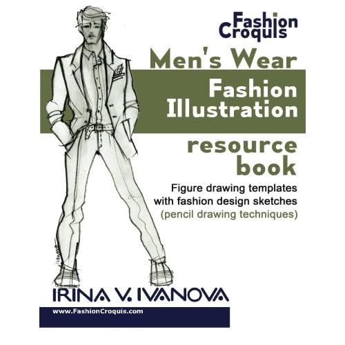 Men S Wear Fashion Illustration Resource Book Figure Drawing