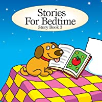 Stories for Bedtime: Story Book 3