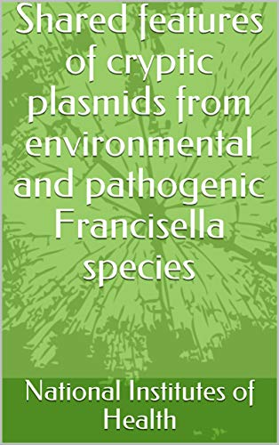 Shared features of cryptic plasmids from environmental and pathogenic Francisella species (English Edition)