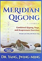 Meridian Qigong: Combined Qigong, Yoga, and Acupressure Exercises by Dr. Yang, Jwing-Ming [DVD]