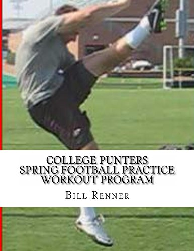 College Punters Spring Football Practice Workout Program (English Edition)