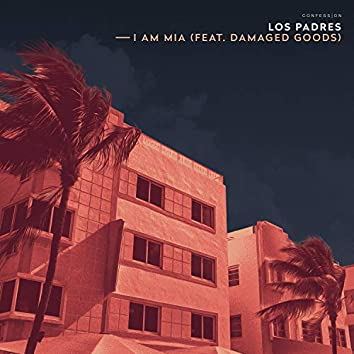 I Am MIA (feat. Damaged Goods)