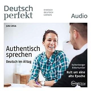 Deutsch perfekt Audio. 6/2016 audiobook cover art
