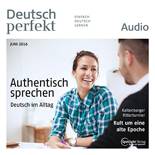 Deutsch perfekt Audio. 6/2016 cover art