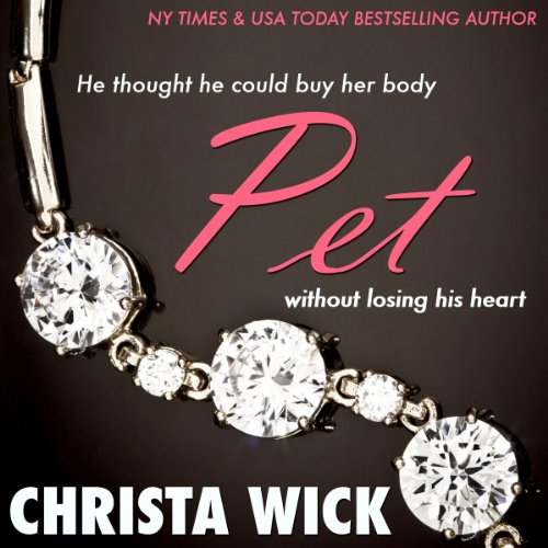 Pet: The Collected Billionaire Domination and Submission Series Titelbild
