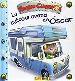 La Autocaravana De Óscar. Peque Cuentos