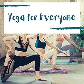 Yoga for Everyone: A Beginner's Guide to Relaxation