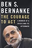 Image of The Courage to Act: A Memoir of a Crisis and Its Aftermath