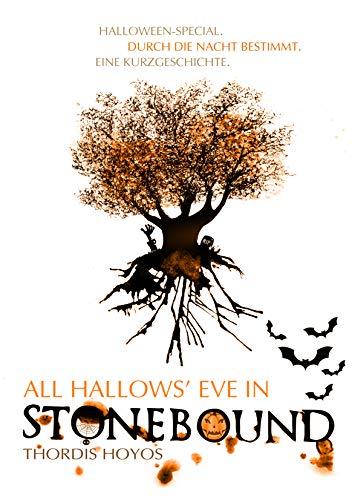 Stonebound H (Halloween-Special): Durch die Nacht bestimmt