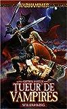 Gotrek et Félix, Tome 6 - Tueur de vampires