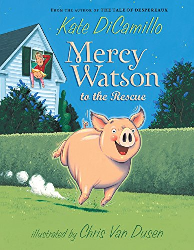 Image of Mercy Watson to the Rescue