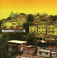 Brazilian Beats 6 by Brazilian Beats (2005-05-03)
