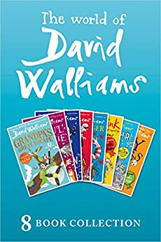 The World of David Walliams: 8 Book Collection (The Boy in the Dress, Mr Stink, Billionaire Boy, Gangsta Granny, Ratburger, Demon Dentist, Awful Auntie, Grandpa's Great Escape) by [David Walliams, Quentin Blake, Tony Ross]
