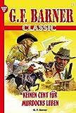 G.F. Barner Classic 5 – Western: Keinen Cent für Murdocks Leben