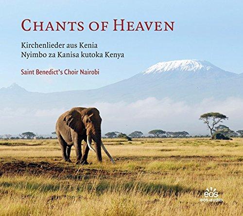 Chants of Heaven - Kirchenlieder aus Kenia: Nyimbo za Kanisa kutoka Kenya