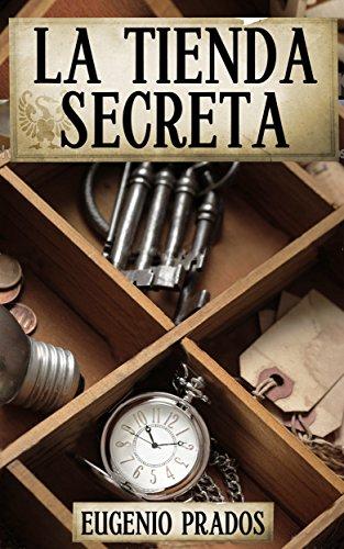 La Tienda Secreta: Aventuras, misterio y suspense (Edición revisada) (Ana Fauré nº 1) Versión Kindle o tapa blanda