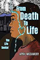 From Death to Life: The Life Seeker