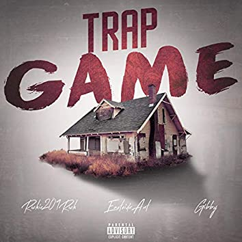 Trap Game (feat. Eastside Ant & Gibby)