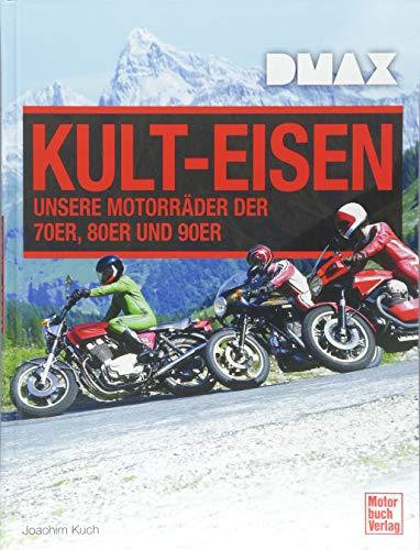 DMAX Kult-Eisen: Unsere Motorräder der 70er, 80er und 90er