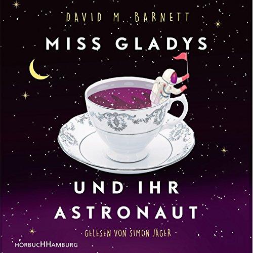 Miss Gladys und ihr Astronaut audiobook cover art