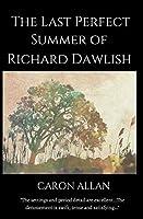 The Last Perfect Summer of Richard Dawlish (Dottie Manderson Mystery)