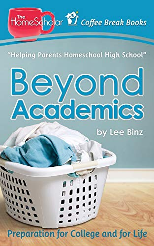 Beyond Academics Preparation For College And For Life Coffee Break Books Volume 4