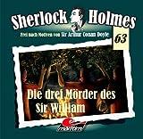 Sherlock Holmes – Fall 63 – Die drei Mörder des Sir William