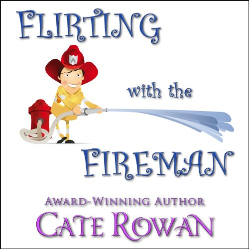 Flirting with the Fireman audiobook cover art