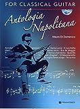 Antologia Napolitana + CD for Classical Guitar...