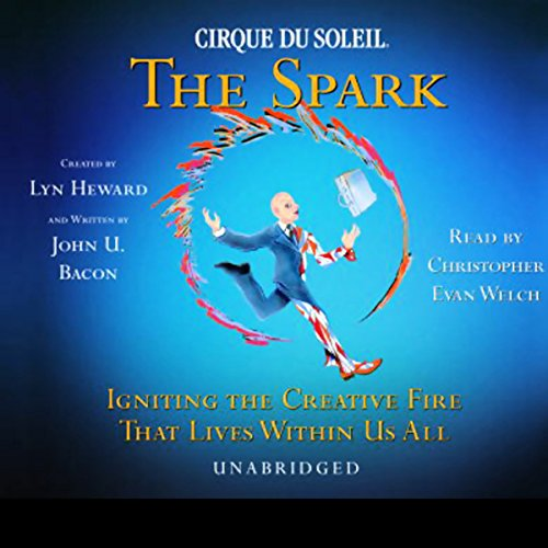 Cirque Du Soleil, The Spark audiobook cover art