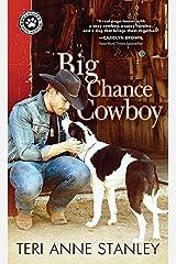Big Chance Cowboy (Big Chance Dog Rescue Book 1) Kindle Edition