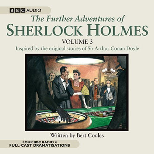 The Further Adventures of Sherlock Holmes, Volume 3 audiobook cover art
