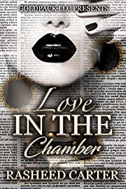 Love in the chamber