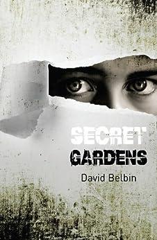 Secret Gardens by [David Belbin]